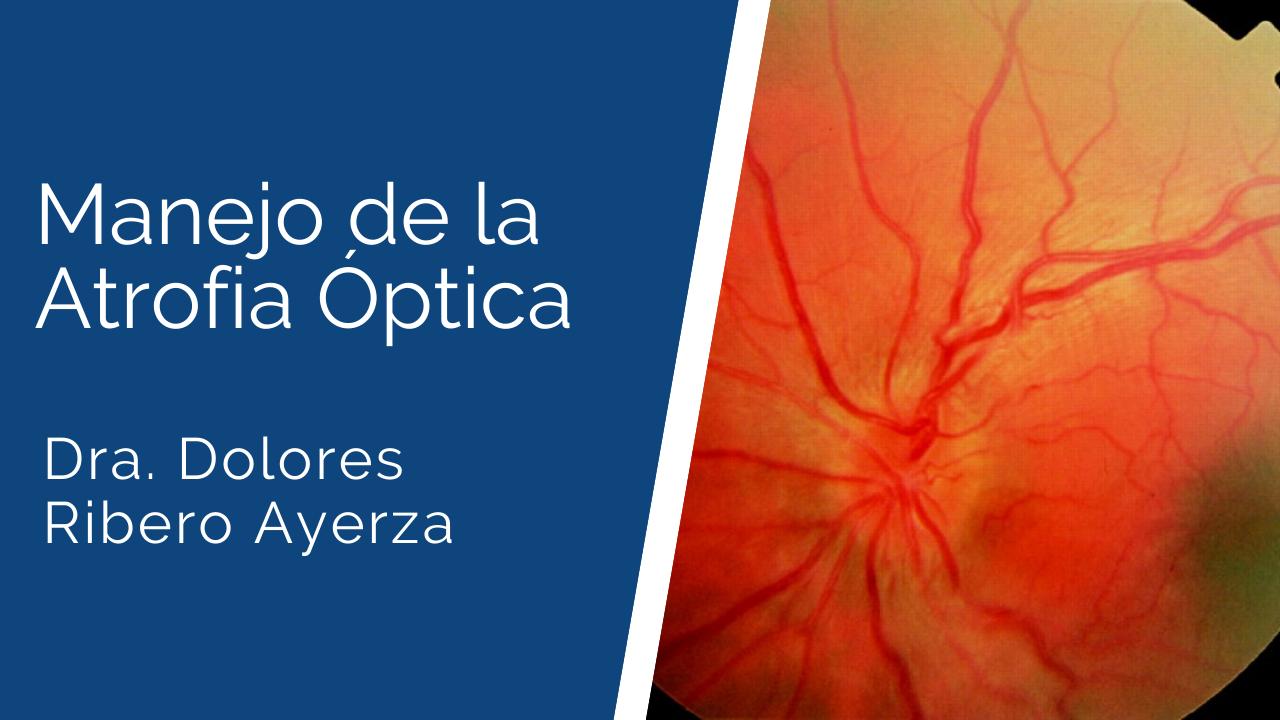 Atrofia-óptica Ateneos y Jornadas de Actualización